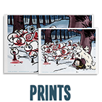HijiNKS ENSUE Prints