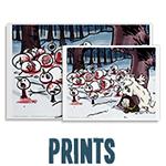 HijiNKS ENSUE Prints