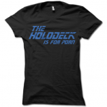 The Holodeck Is For Porn Ladies T-Shirt