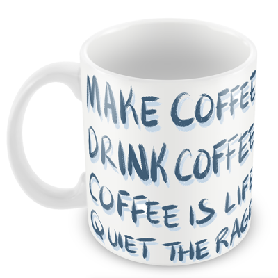 Coffee Is Life Mug