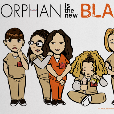 Orphan Is The New Black Print